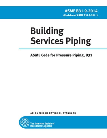 ASME B31 9-Building Services Piping-[2014] by Aung Myat Kyaw