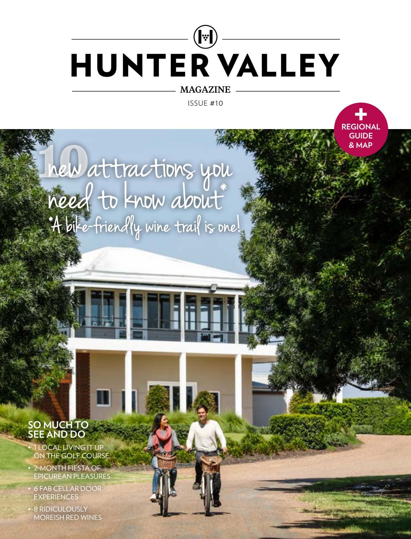 Hunter Valley Magazine Issue 10 2018 By Hunter Valley Wine