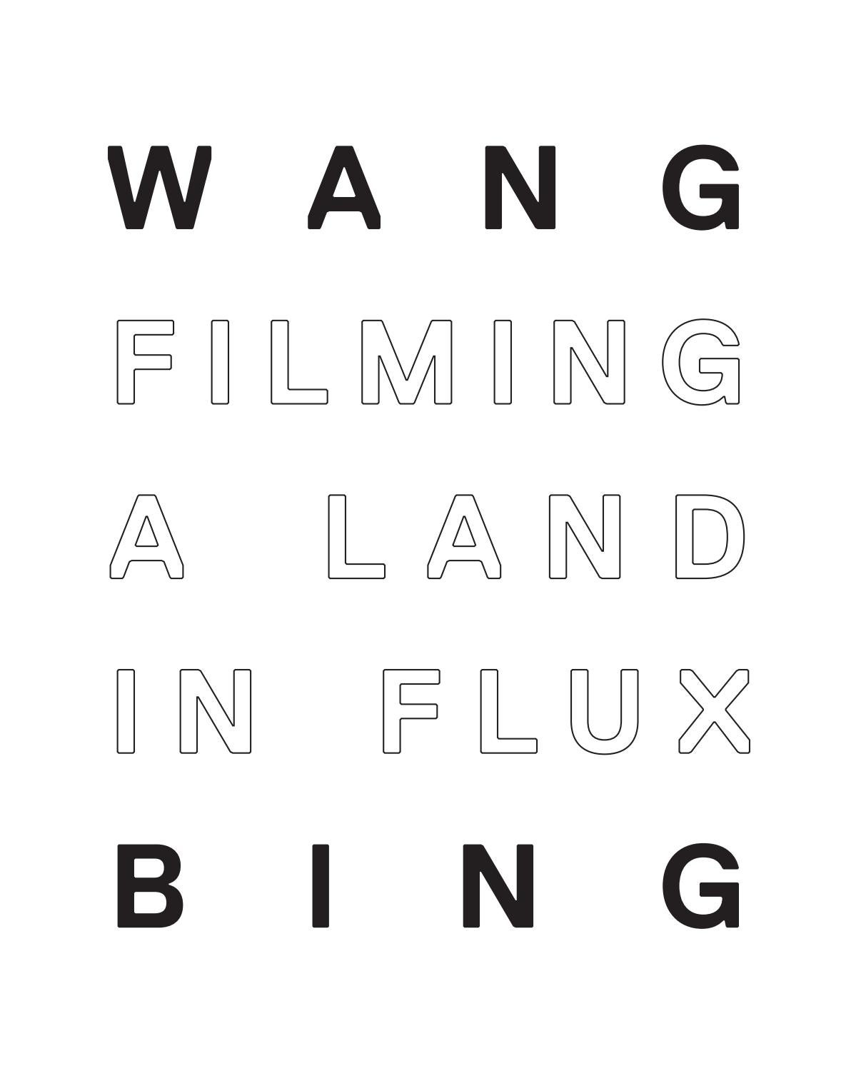 Wang Bing, Filming a Land in Flux by Courtisane festival - issuu