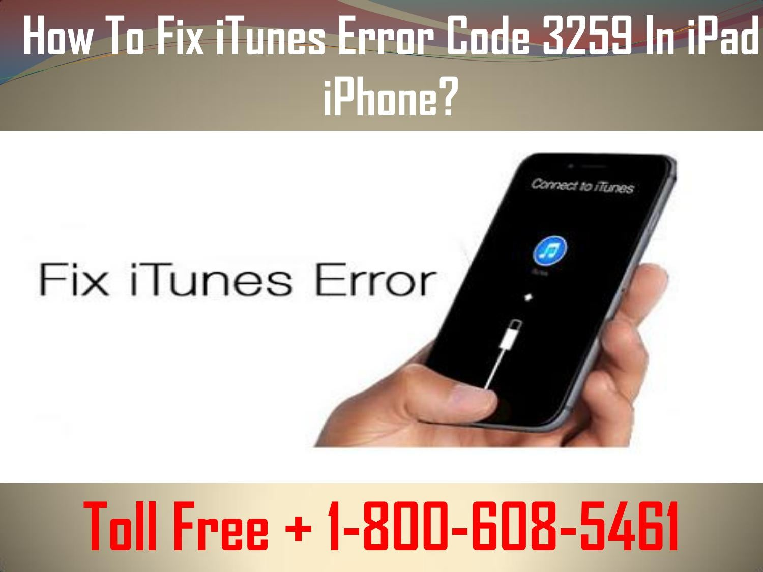 1 800 608 5461 how to fix itunes error code 3259 in ipad iphone by johnny diesel issuu