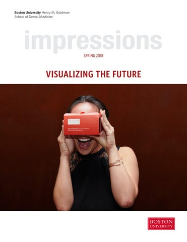 Impressions Spring 2018 By Bu Dental Issuu