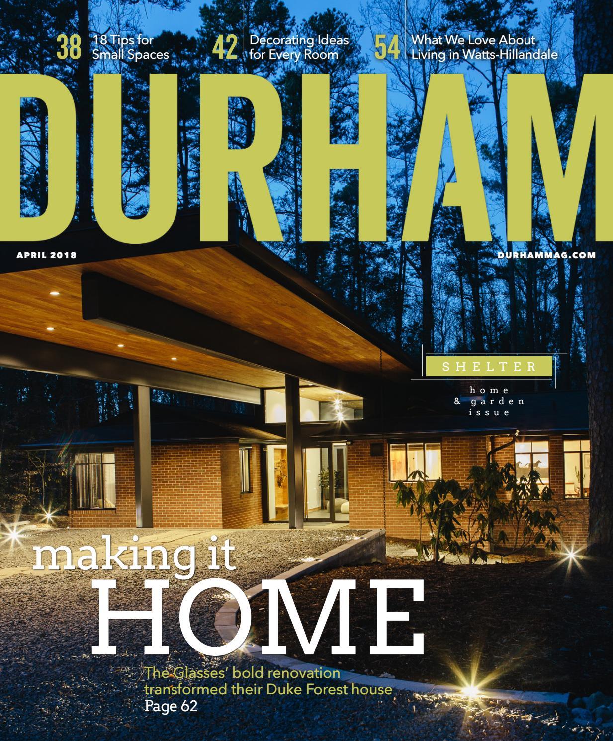 28576f0d8c5 Durham Magazine April 2018 by Shannon Media - issuu