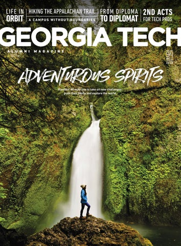 Georgia Tech Alumni Magazine Vol 94 No 1 Spring 2018 By Georgia
