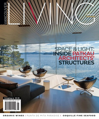 8192cc6d04 Vancouver Living April May 2018 by NSN Features - issuu