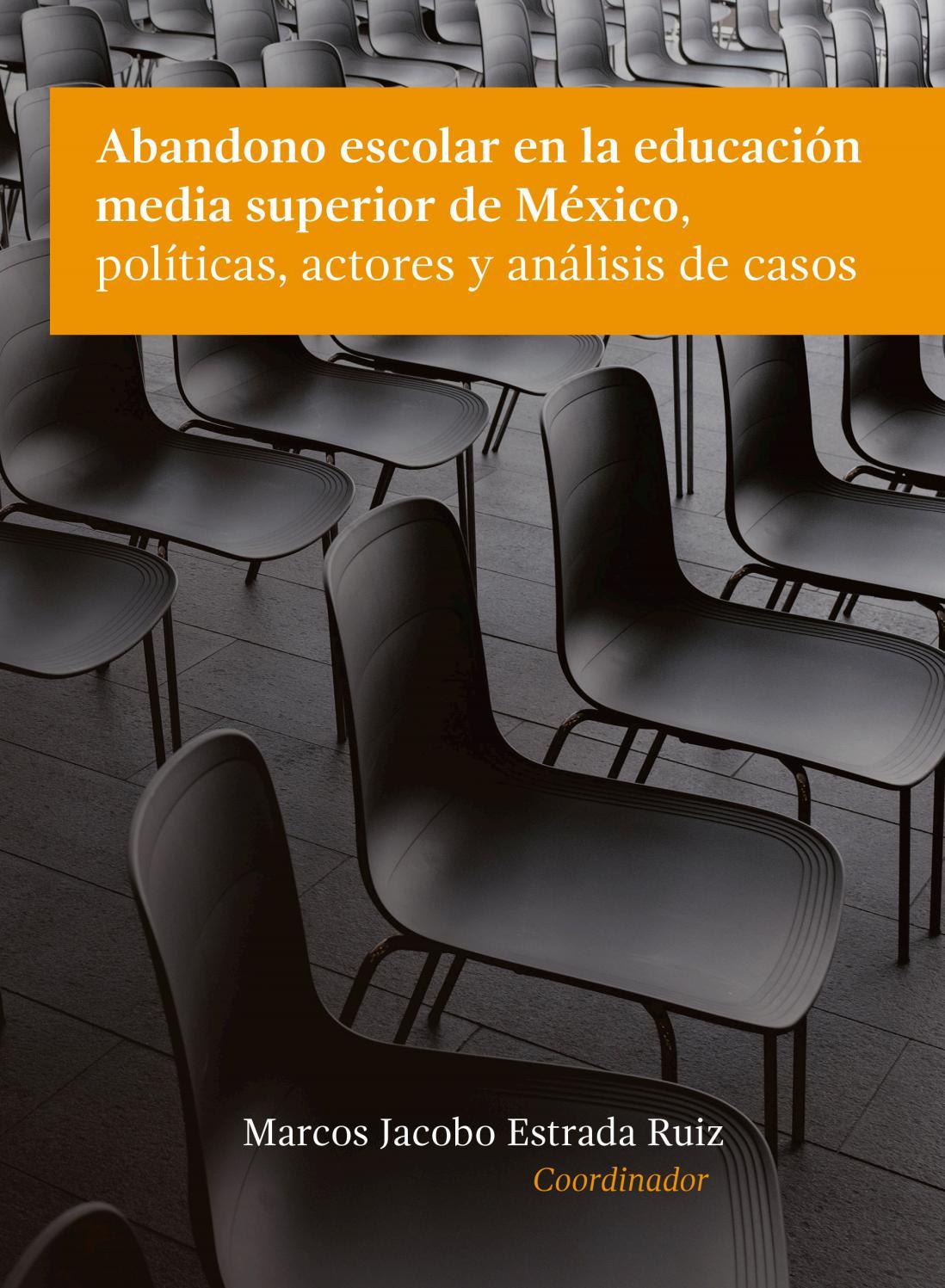 ABANDONO ESCOLAR EN LA EDUCACIÓN MEDIA SUPERIOR DE MÉXICO, POLÍTICAS ...