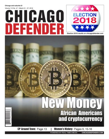 a91646ac55c Chicagodefender 03 21 18 by ChiDefender - issuu