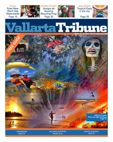 Issue 1094, March 22 - 28, 2018 by Vallarta Tribune - issuu