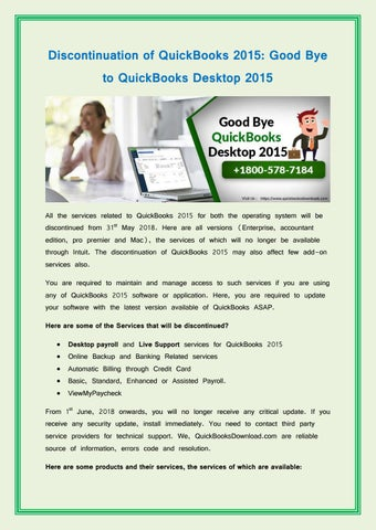 Good Bye to QuickBooks Desktop 2015 For Support Call : 1-800-578