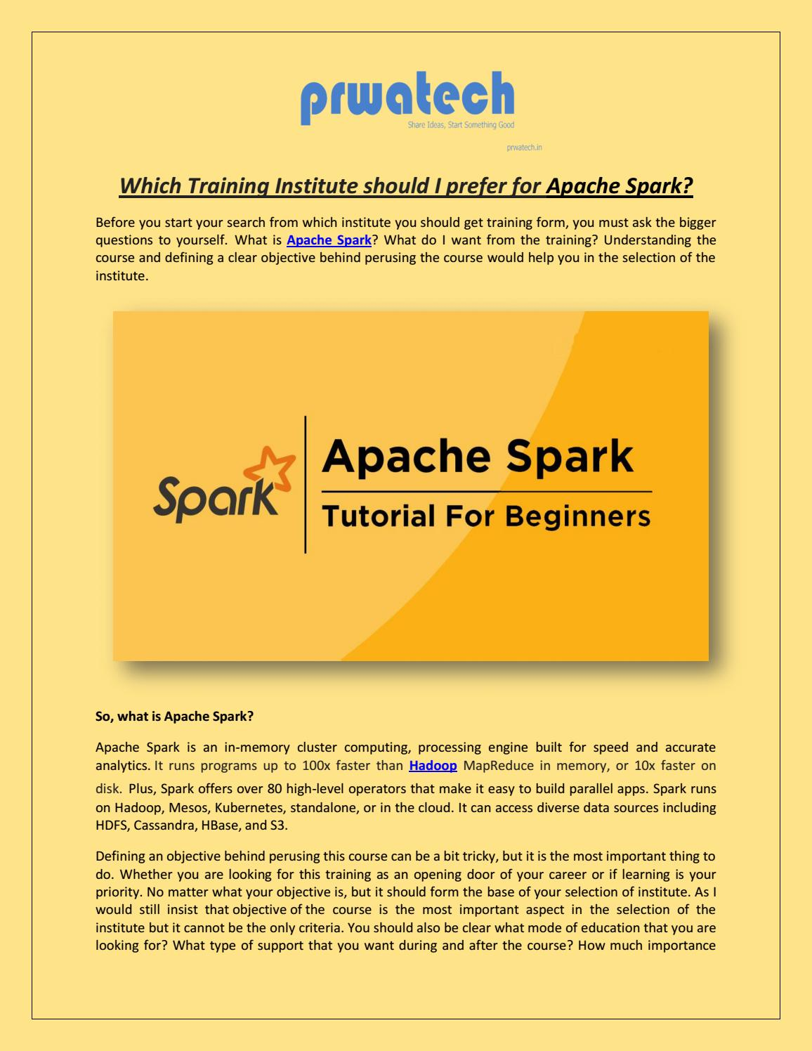 Apache spark training institute by Prwatech - issuu