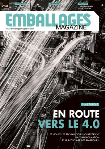 Emballages Magazine N994 By Infopro Digital Issuu