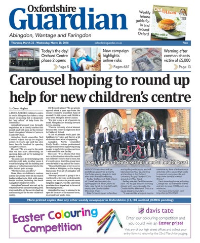 df0d773d 15 march 2018 oxfordshire guardian abingdon by Taylor Newspapers - issuu