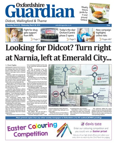 50df2038 15 march 2018 oxfordshire guardian didcot by Taylor Newspapers - issuu