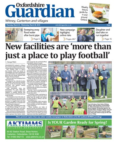 c9f5b62c 15 march 2018 oxfordshire guardian witney by Taylor Newspapers - issuu