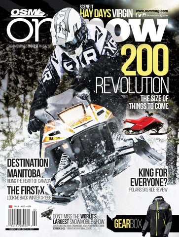 2d17a955 SCENE IT www.osmmag.com @onsnowmagazine. SNOWMOBILING'S BIGGEST MAGAZINE