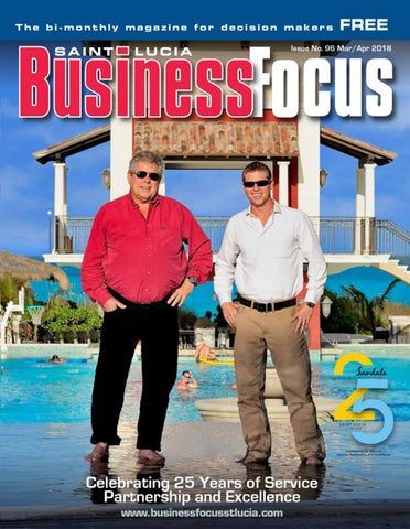 737666c5510937 St. Lucia Business Focus 96. Celebrating Sandals 25 Years of Service ...