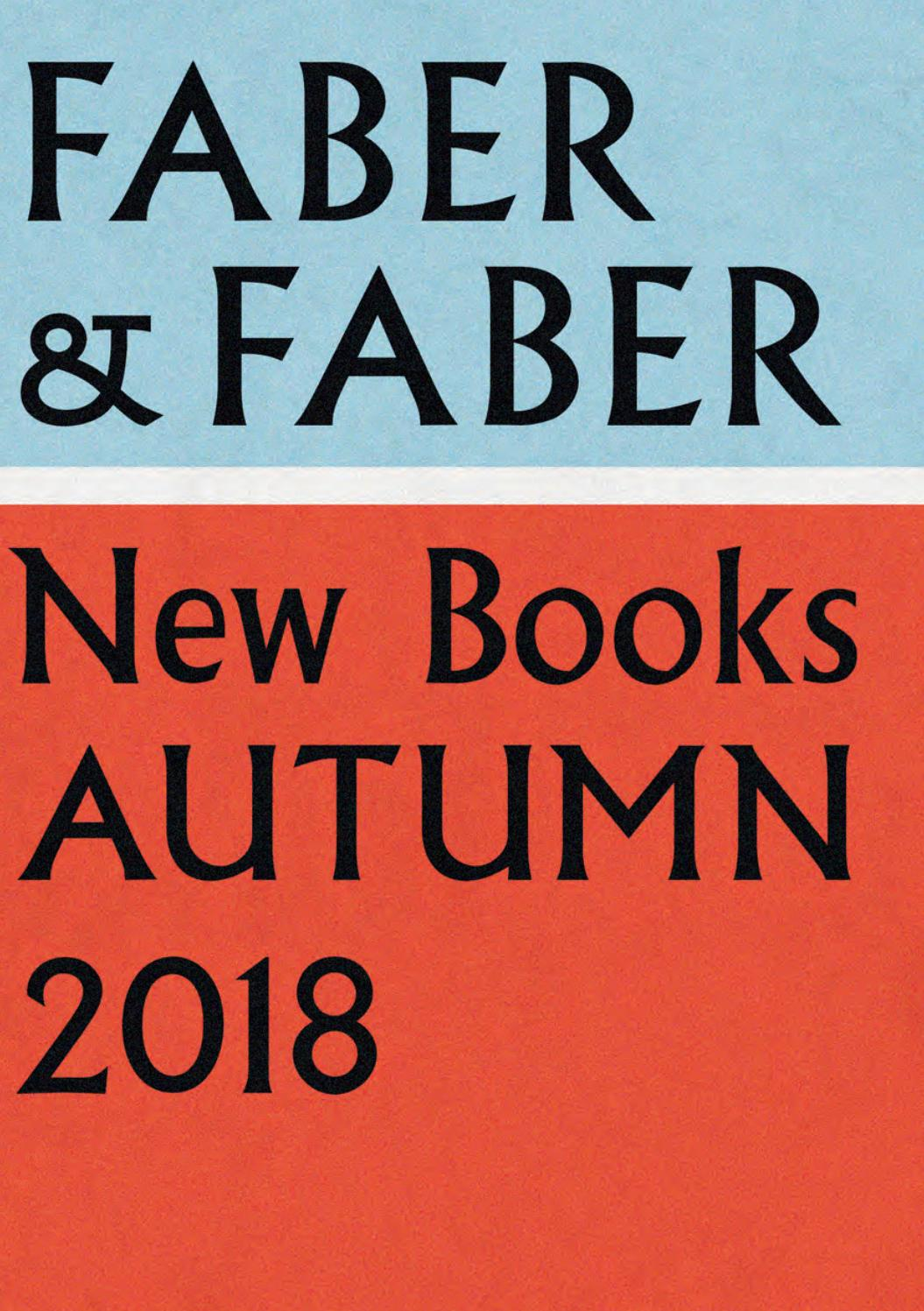 Seasonal Catalogue Jul–Dec 2018 by Faber and Faber - issuu