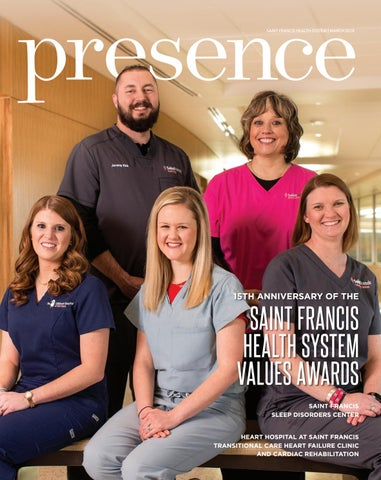 Presence: Winter 2018 by Saint Francis Health System - issuu