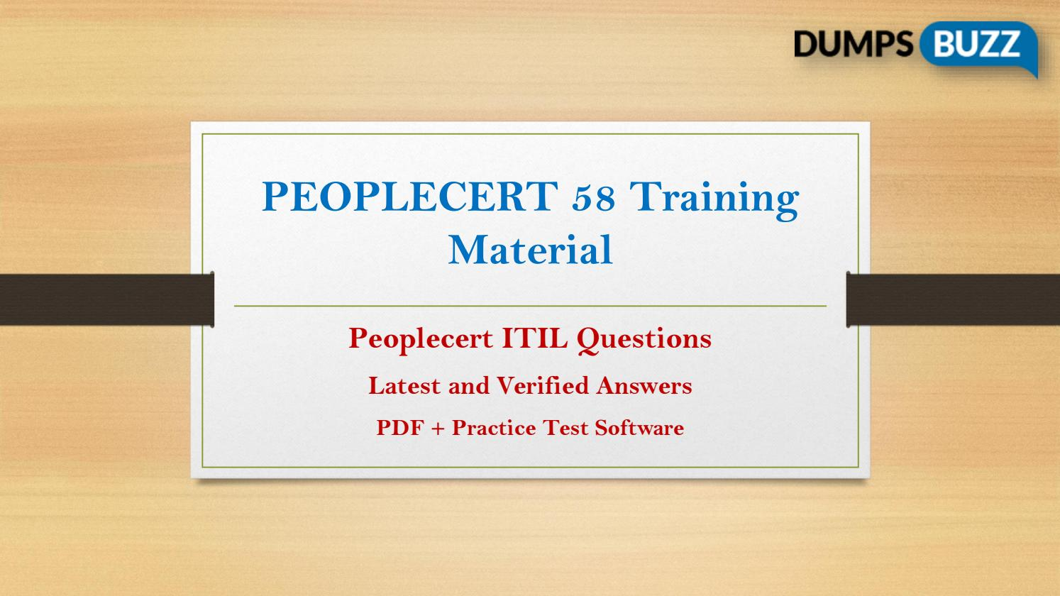 58 Exam Prep With Authentic Peoplecert 58 Test Questions Answers And