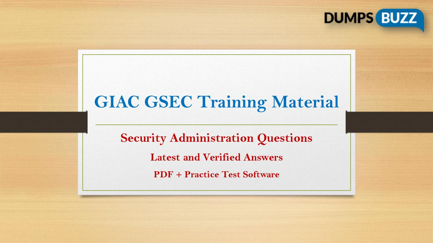 Giac Gsec Braindumps With Passing Assurance On First Attempt By