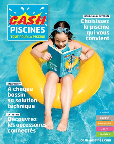Catalogue Cash Piscine 2018 By Octave Octave Issuu