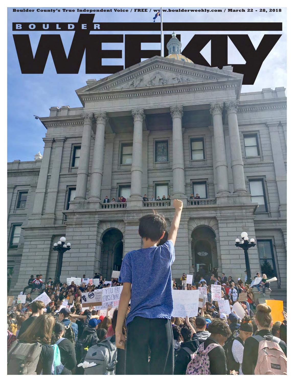 3 22 18 boulder weekly by Boulder Weekly - issuu