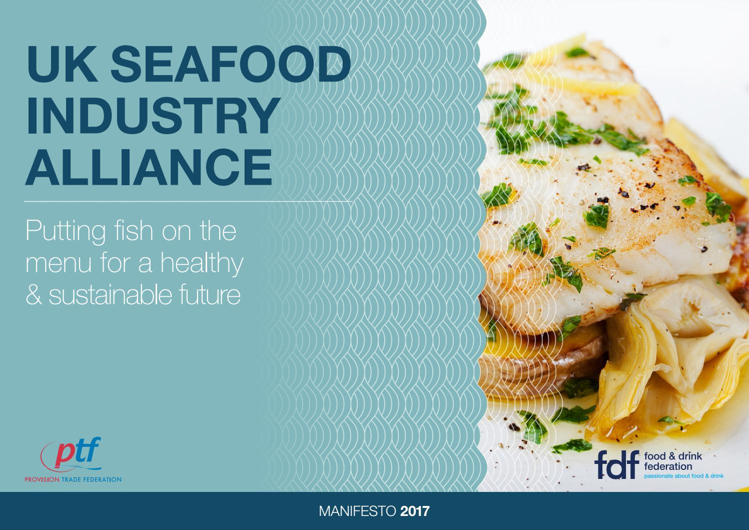 UK Seafood Industry Alliance Manifesto 2017 by Through the Gaps - issuu