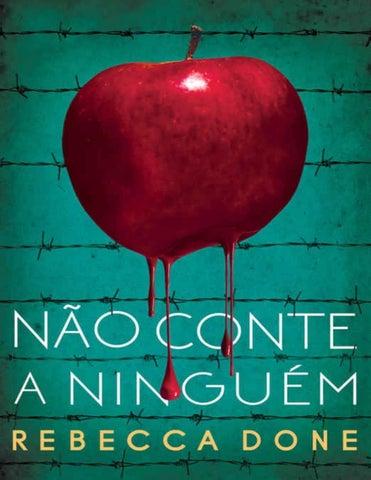 daa3f996ac Não Conte a Ninguém - Rebecca Done by Laiana Michelle - issuu