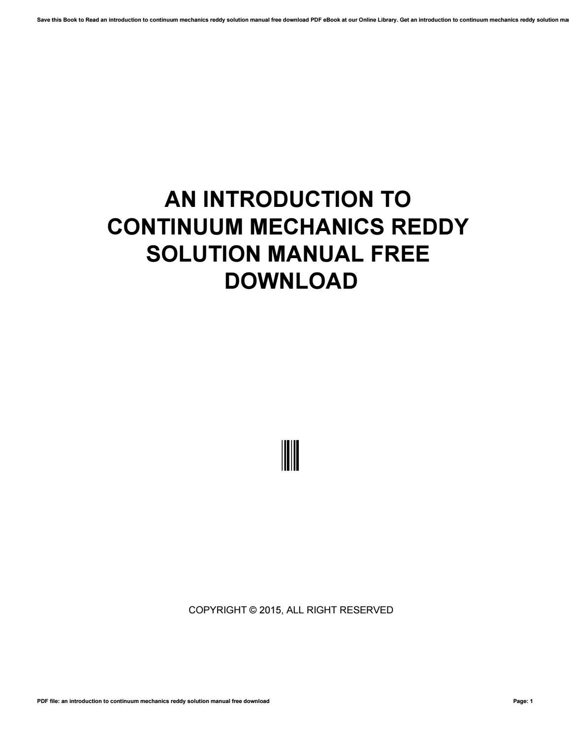 An introduction to continuum mechanics reddy solution manual free download  by v723 - issuu