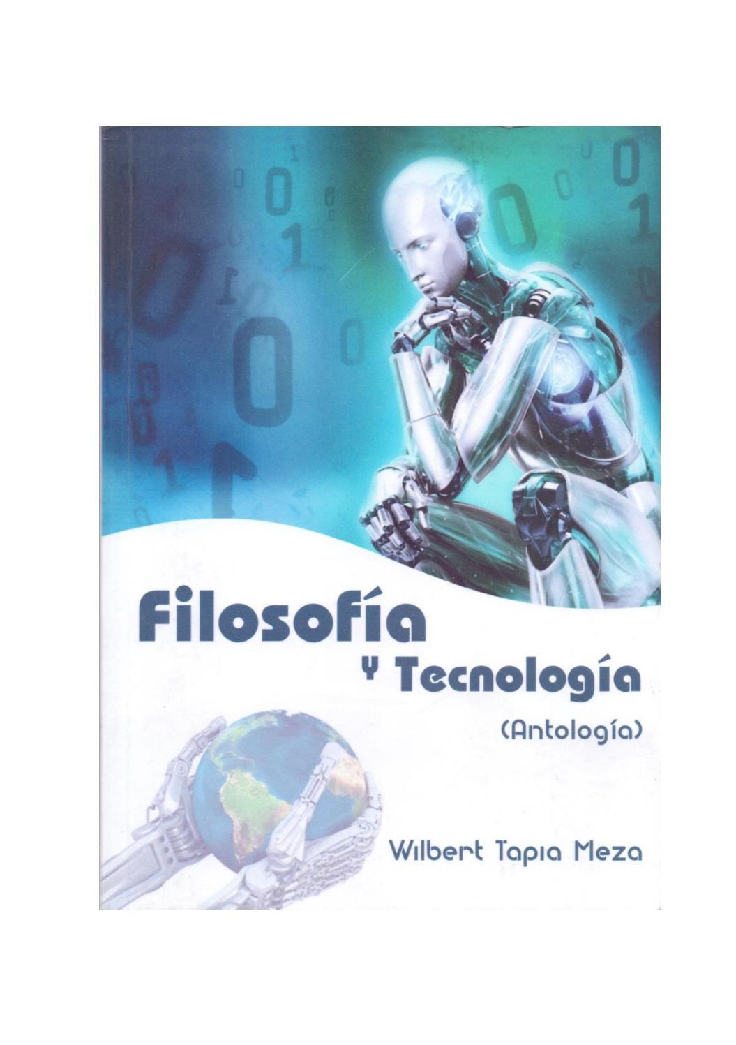 f7bd5e25f1 Filosofía y Tecnología (Antología) by Wilbert Tapia - issuu