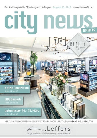 Das Stadtmagazin Für Oldenburg Und Die Region · Ausgabe 03   2018 ·  Www.citynews24.de