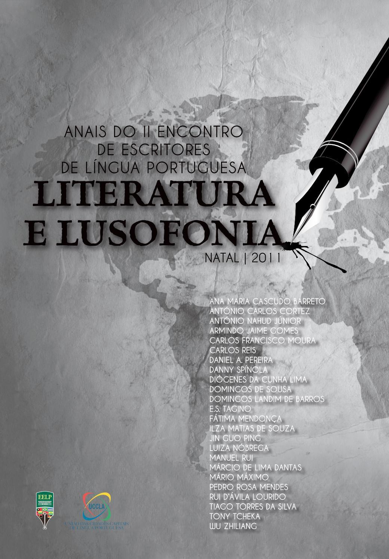 II ENCONTRO DE LÍNGUA PORTUGUESA. LITERATURA E LUSOFONIA. Natal 2011 by  UCCLA-União das Cidades Capitais de Língua Portuguesa - issuu c74107b2dc