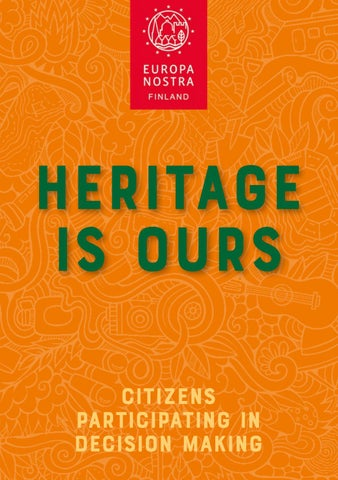 Heritage Is Ours Citizens Participating In Decision Making By