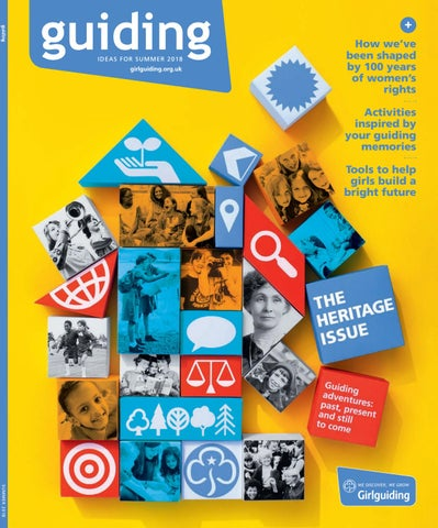 guiding magazine - the heritage issue by Girlguiding - issuu