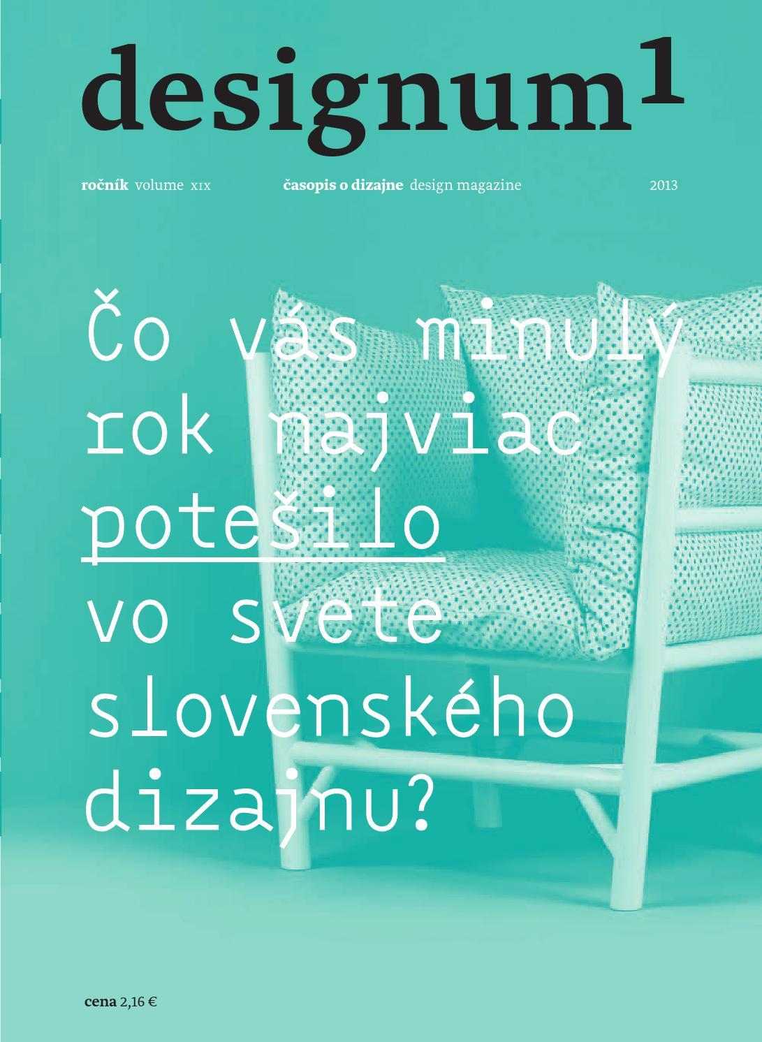 0e4a2cb60c7f6 Designum 1/2013 by Slovenské centrum dizajnu - issuu