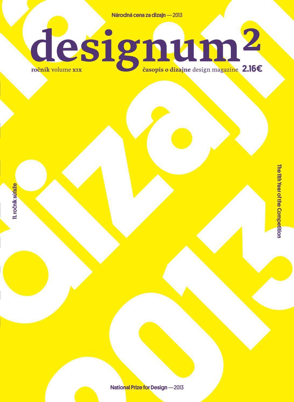 7e1e36324a42c Designum 2/2013 by Slovenské centrum dizajnu - issuu