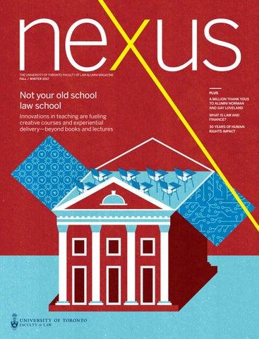 NEXUS, Fall / Winter 2017 by University of Toronto Faculty