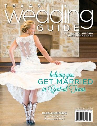 eedc107c89f Texas Wedding Guide Spring 2018 by Texas Wedding Guide - issuu