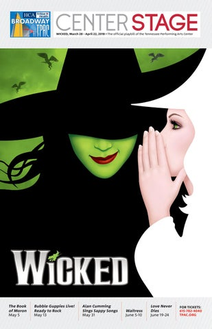 78f3ab1d11dc8 TPAC Broadway Wicked by Performing Arts Magazines of Nashville - issuu