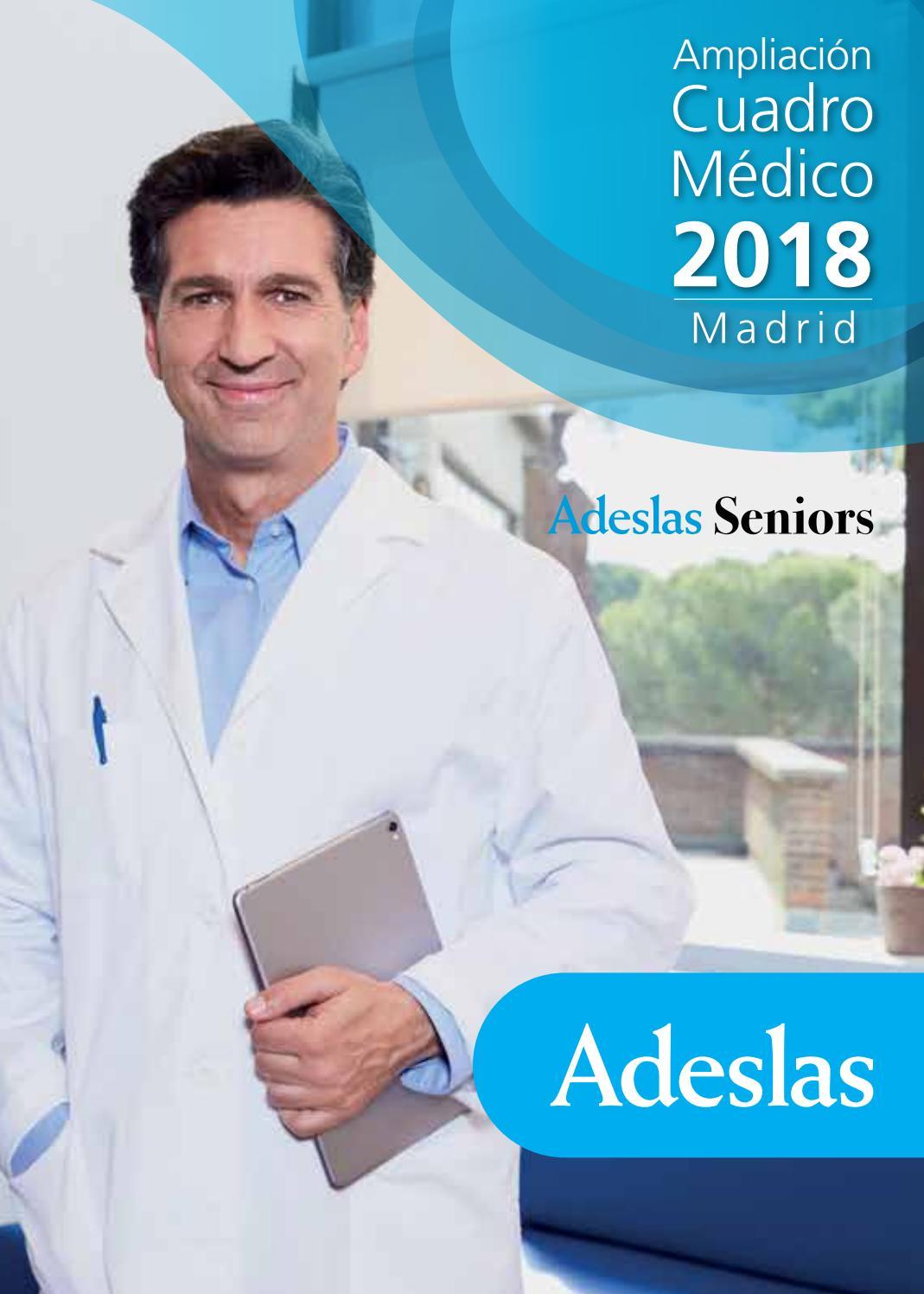 Ampliaci n cuadro m dico 2018 adeslas seniors by seguros torrelodones issuu - Oficinas de adeslas en madrid ...