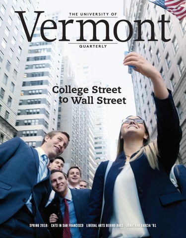 Vermont Quarterly Spring 2018 By University Of Vermont Issuu