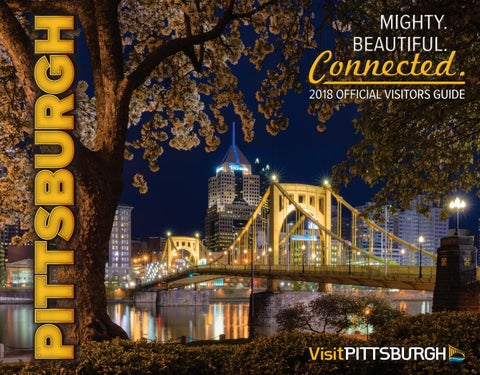 Pittsburgh Official Visitors Guide 2018 by VisitPITTSBURGH - issuu 7a6e2b5857b