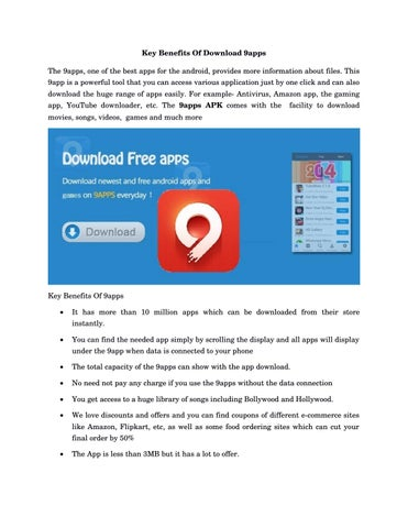 Key Benefits Of Download 9apps by 9appsdownload - issuu