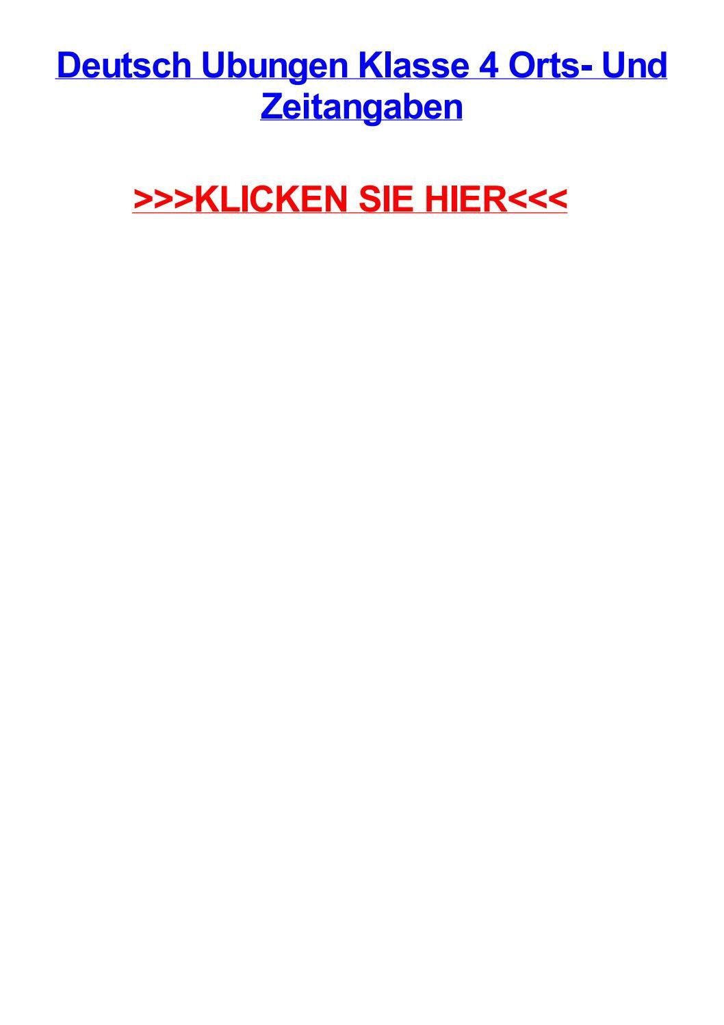 Deutsch ubungen klasse 4 orts und zeitangaben by brinsonrxrm - issuu