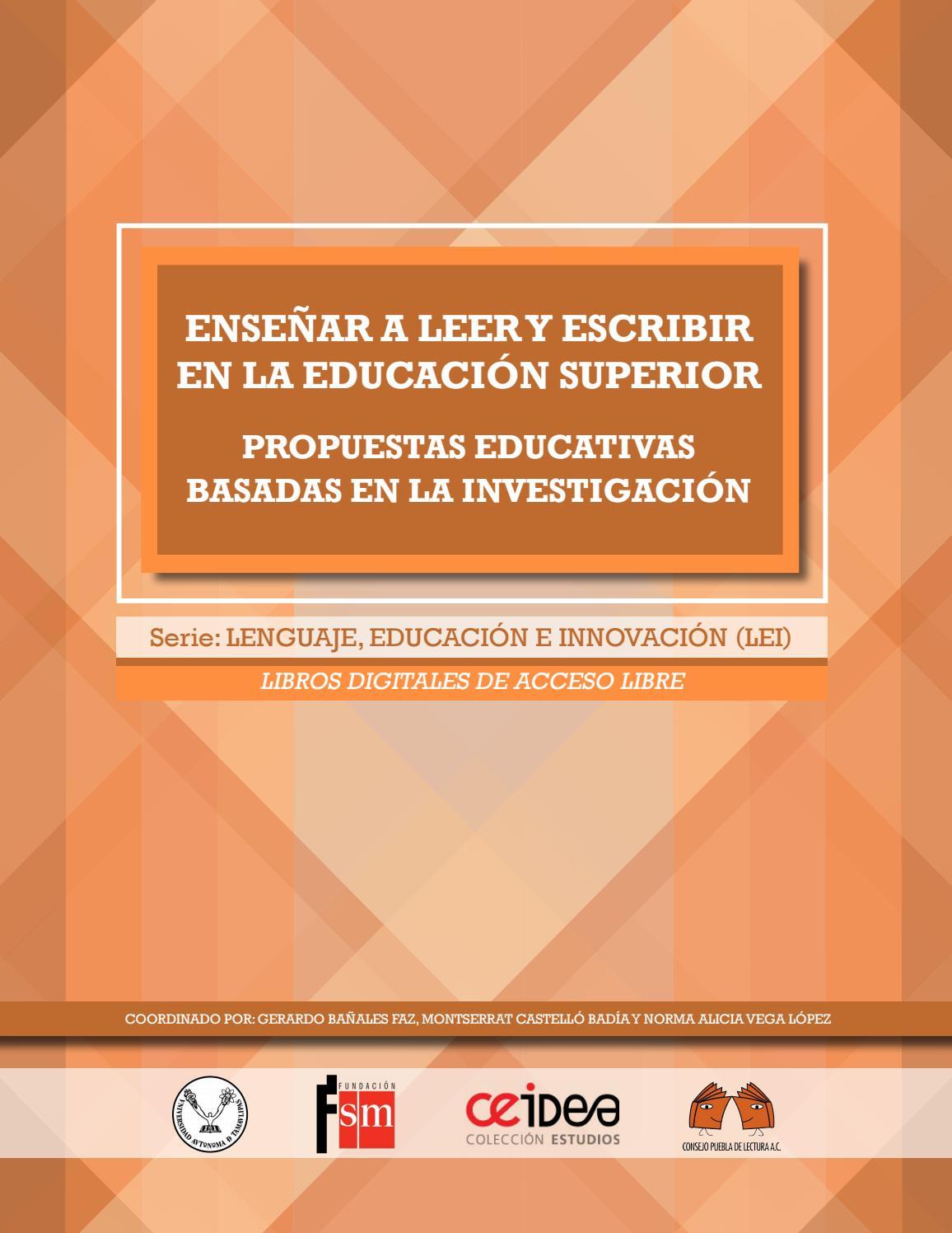 Enseñar a leer y escribir en la Educación Superior by Jaime Espinoza ...