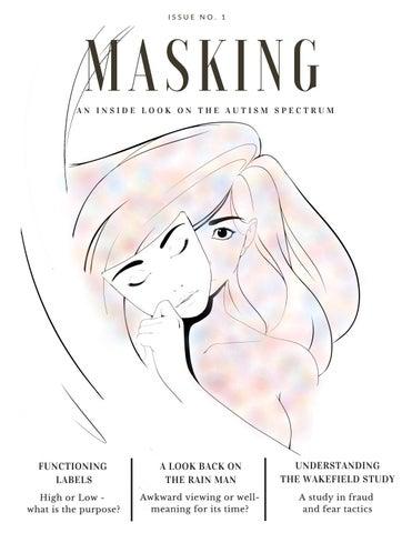 Autism Issues Complicate Anti Bullying >> Masking Issue 1 By Maskingmagazine Issuu