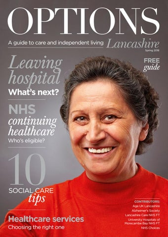Options Lancashire - A guide to care and independent living Spring 2018