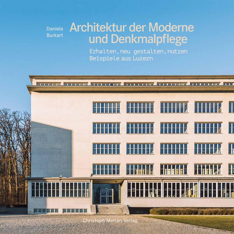 Architektur Der Moderne Und Denkmalpflege Erhalten Neu
