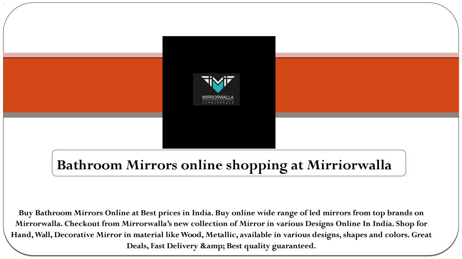 Bathroom mirrors online shopping at mirriorwalla by mirrorwalla - issuu