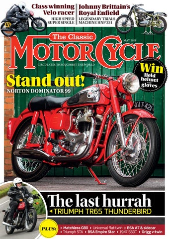 The Classic Motorcycle May 2018 by Mortons Media Group Ltd