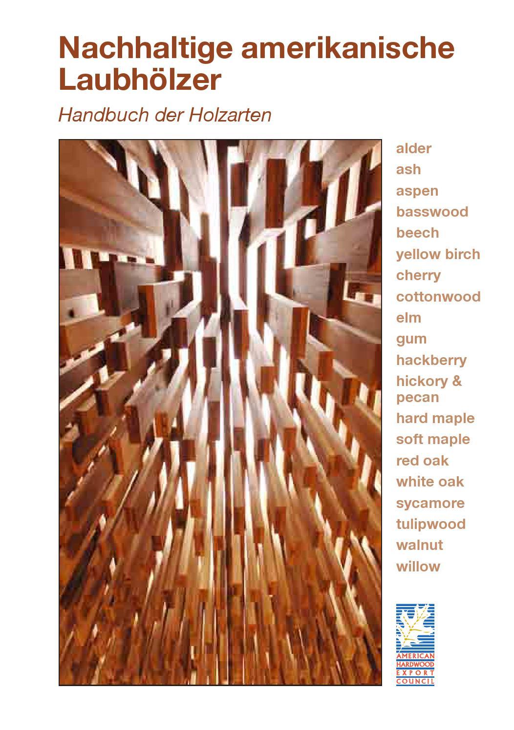 Nachhaltige amerikanische Laubhölzer: Handbuch der Holzarten by ...